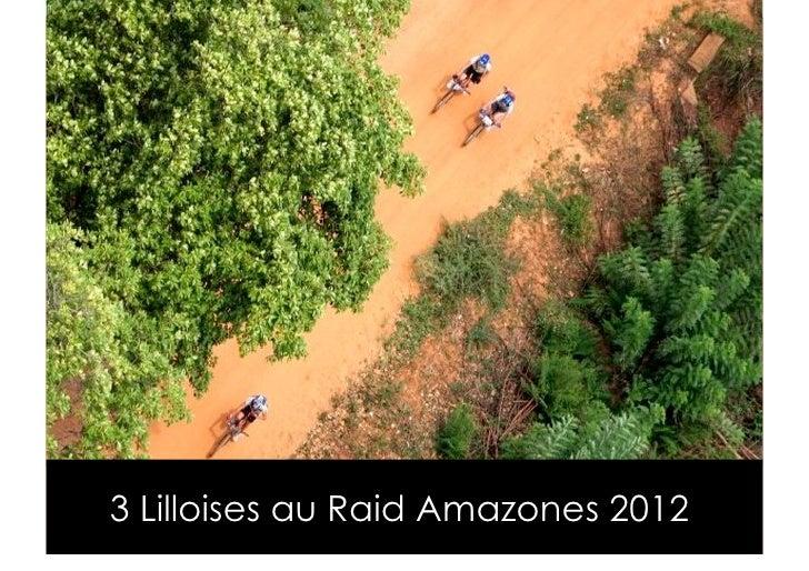 3 Lilloises au Raid Amazones 2012