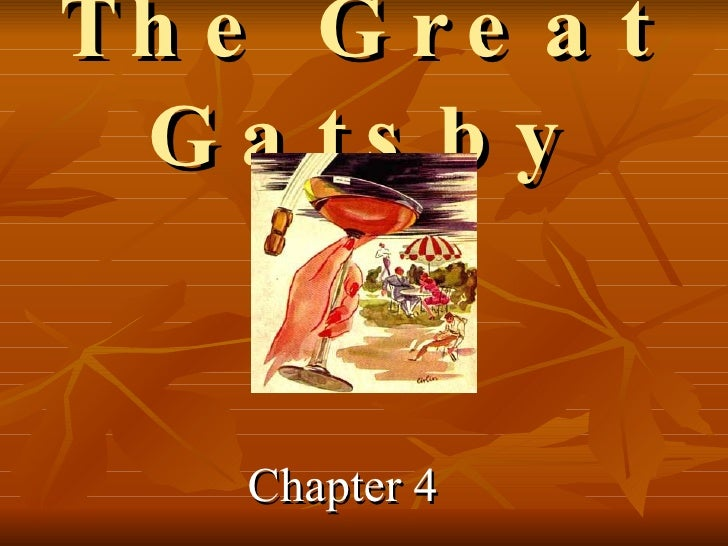 The Great Gatsby Chapter  4