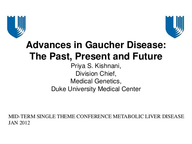 Gaucher disease past present future
