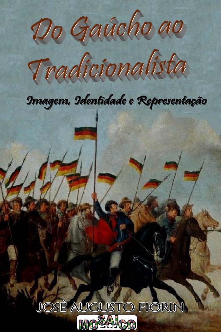 Gaucho Ao Tradicionalista
