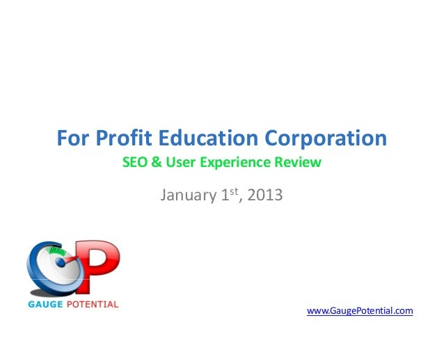 For Profit Education Corporation                        p      SEO & User Experience Review           January 1st, 2013   ...