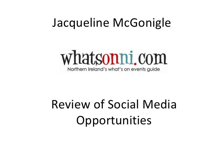 Jacqueline McGonigle Review of Social Media Opportunities