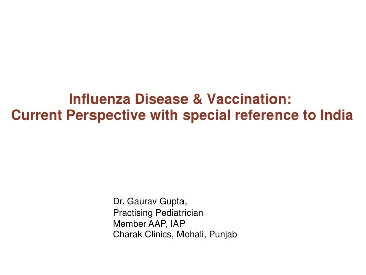Seasonal influenza - current perspective with special reference to India - aug 2011