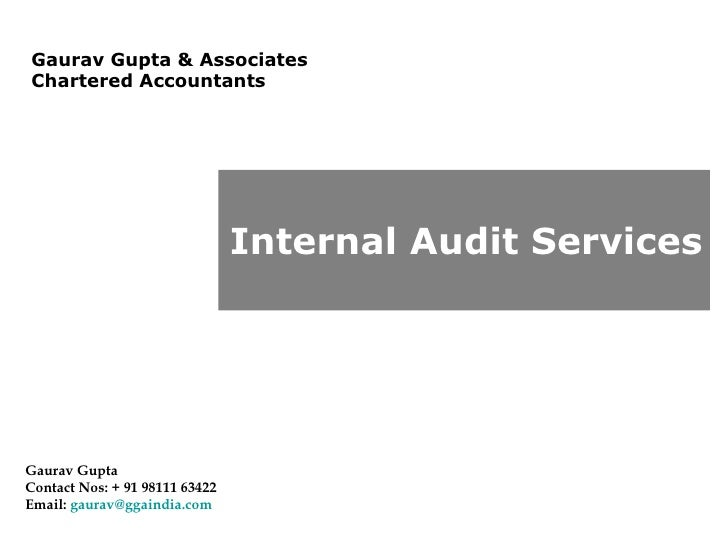 Gaurav Gupta & Associates  Chartered Accountants Gaurav Gupta Contact Nos: + 91 98111 63422 Email:  [email_address]   Inte...