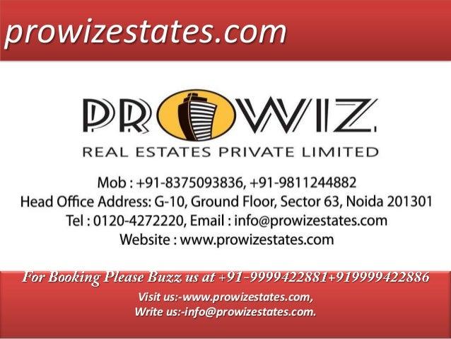 prowizestates.comVisit us:-www.prowizestates.com,Write us:-info@prowizestates.com..
