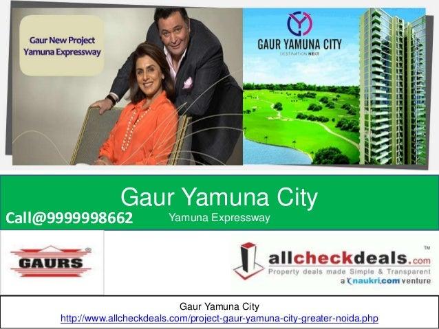 Gaur Yamuna City Yamuna Expressway Gaur Yamuna City http://www.allcheckdeals.com/project-gaur-yamuna-city-greater-noida.ph...