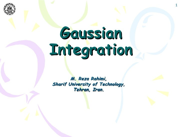 Gaussian Integration