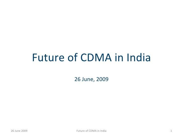Future of CDMA In India