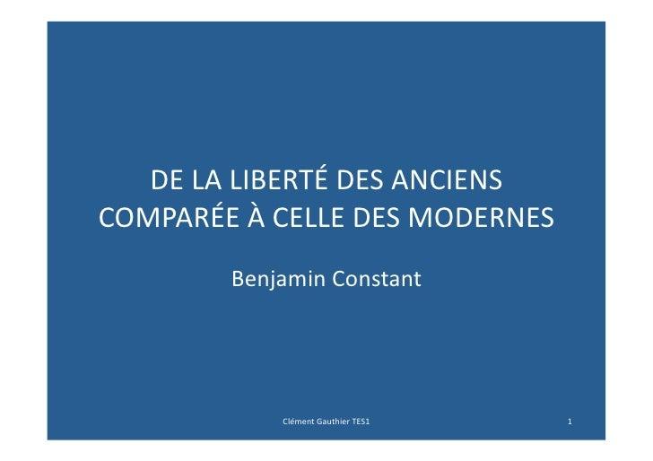 DE LA LIBERTÉ DES ANCIENS COMPARÉE À CELLE DES MODERNES             Benjamin Constant             ...