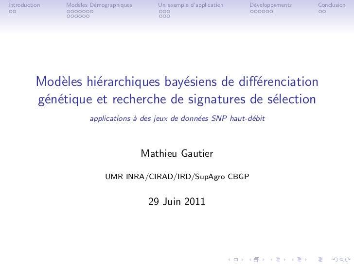 Introduction   Mod`les D´mographiques                  e     e                  Un exemple d'application   D´veloppements ...