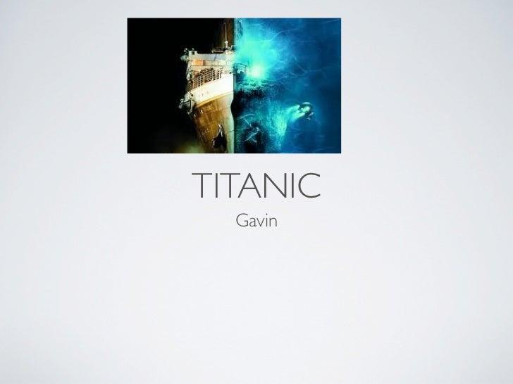 TITANIC  Gavin