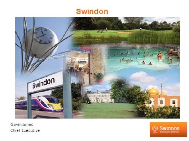 Swindon's Economic strategy : Six PrioritiesCreate a place of opportunity for young peopleDevelop Swindons higher Educat...