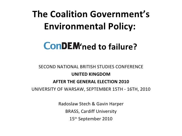The Coalition Government's Environmental Policy: ConDem'ned to Failure?