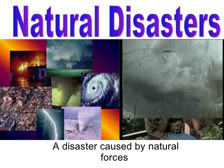 Gavin's Natural Disasters Power Point