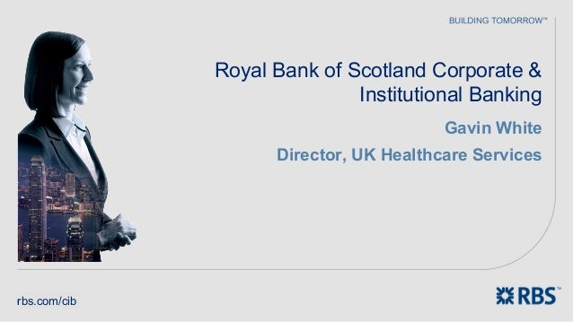 Royal Bank of Scotland Corporate &                             Institutional Banking                                      ...