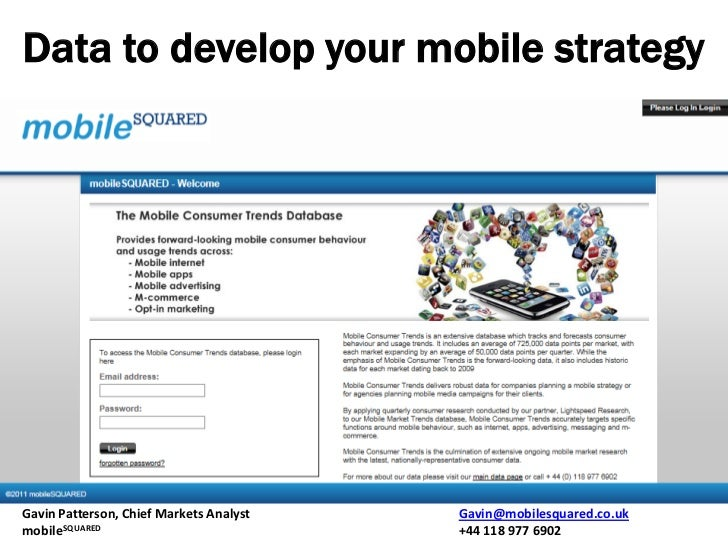 Data to develop your mobile strategyGavin Patterson, Chief Markets Analyst   Gavin@mobilesquared.co.ukmobileSQUARED       ...