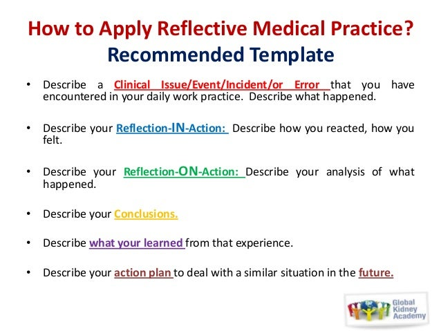 clinical placement reflection This practice in the healthcare context is termed clinical reflection and is a set  it has been acknowledged that critical reflection in clinical practice is.