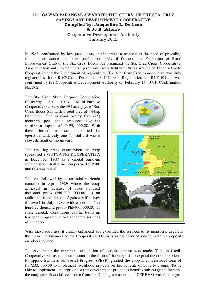 2011 GAWAD PARANGAL AWARDEE: THE STORY OF THE STA. CRUZ             SAVINGS AND DEVELOPMENT COOPERATIVE                 Co...
