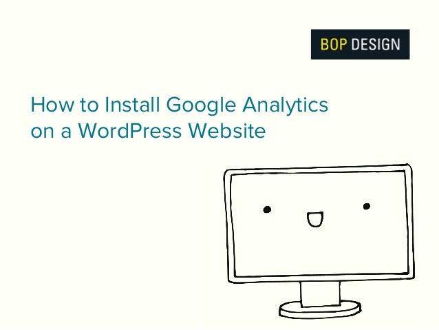 How to Install Google Analytics on a WordPress Website