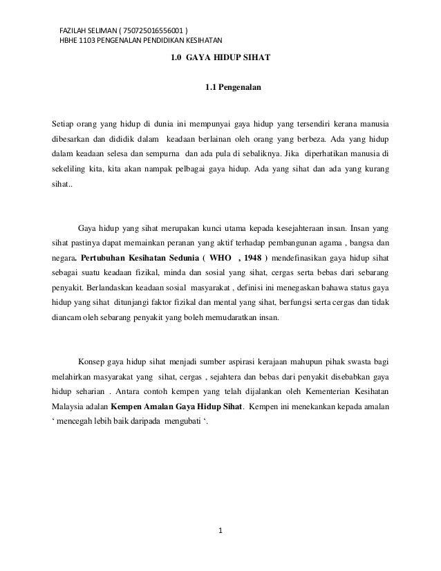 FAZILAH SELIMAN ( 750725016556001 )  HBHE 1103 PENGENALAN PENDIDIKAN KESIHATAN                                  1.0 GAYA H...