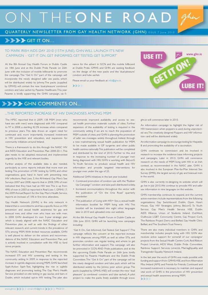 O N T H E O N E ROA D QUARTERLY NEWSLETTER FROM GAY HEALTH NETWORK (GHN)                                                  ...