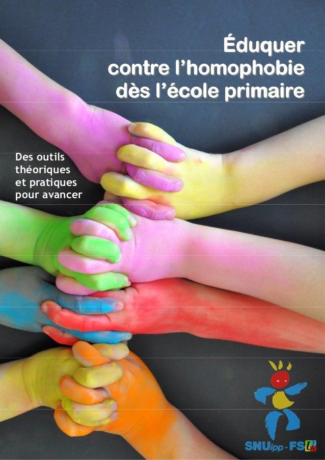 Des outils théoriques et pratiques pour avancer ÉduquerÉduquerÉduquerÉduquerÉduquerÉduquerÉduquerÉduquer contre l'homophob...