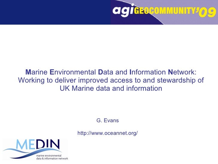 M arine  E nvironmental  D ata and  I nformation  N etwork: Working to deliver improved access to and stewardship of UK Ma...