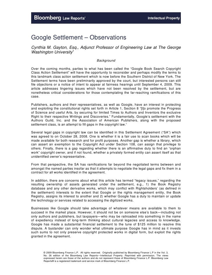 Google Settlement – Observations Cynthia M. Gayton, Esq., Adjunct Professor of Engineering Law at The George Washington Un...