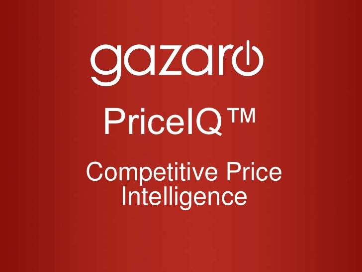 PriceIQ™<br />Competitive Price Intelligence<br />