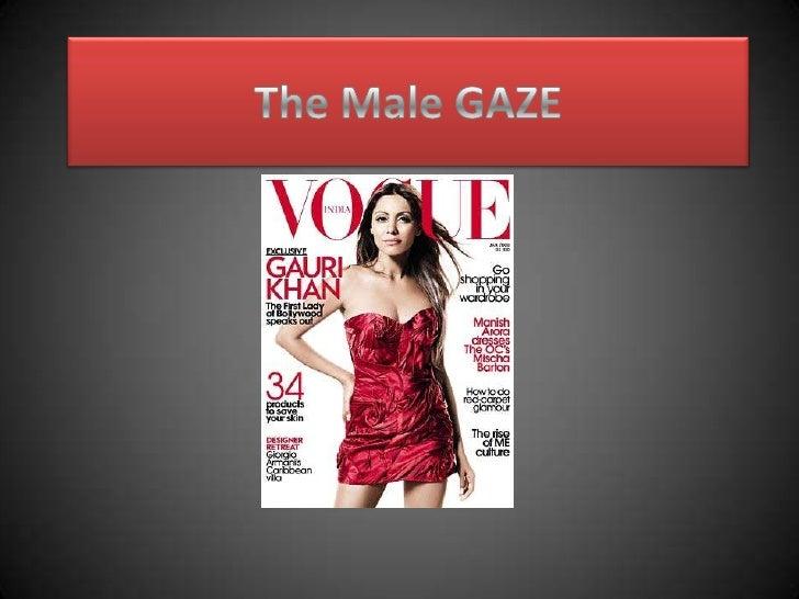 The Male GAZE<br />