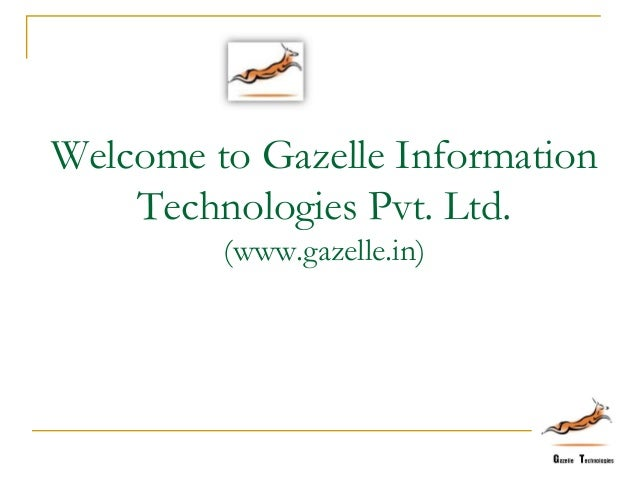 Gazelle presentation