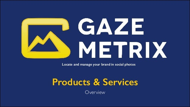 Gazemetrix Products & Services Overview