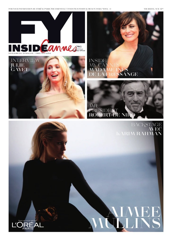 #1          thursday, may 12thwww.lorealcannes.com — free magazine inteRview                             inside JulIE     ...
