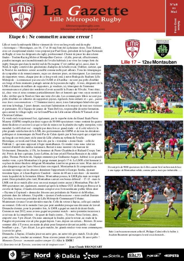 Lille 17 – 12Bd Montauban Lille et toute la métropole lilloise viennent de vivre un long week-end de rugby « historique » ...