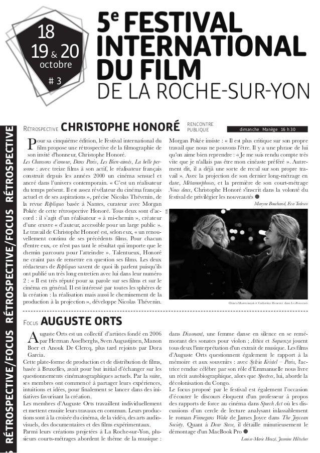 18  19 & 20  RÉTROSPECTIVE CHRISTOPHE HONORÉ  Pour sa cinquième édition, le Festival international du  courts-métrages abo...