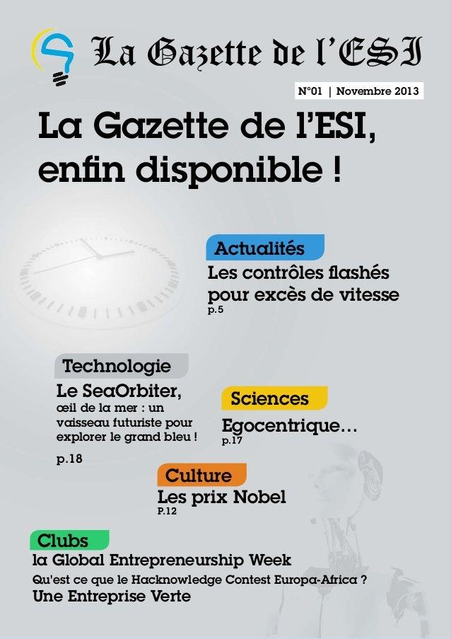 La Gazette de l'ESI N°01 | Novembre 2013  La Gazette de l'ESI, enfin disponible ! Actualités Les contrôles flashés pour ex...