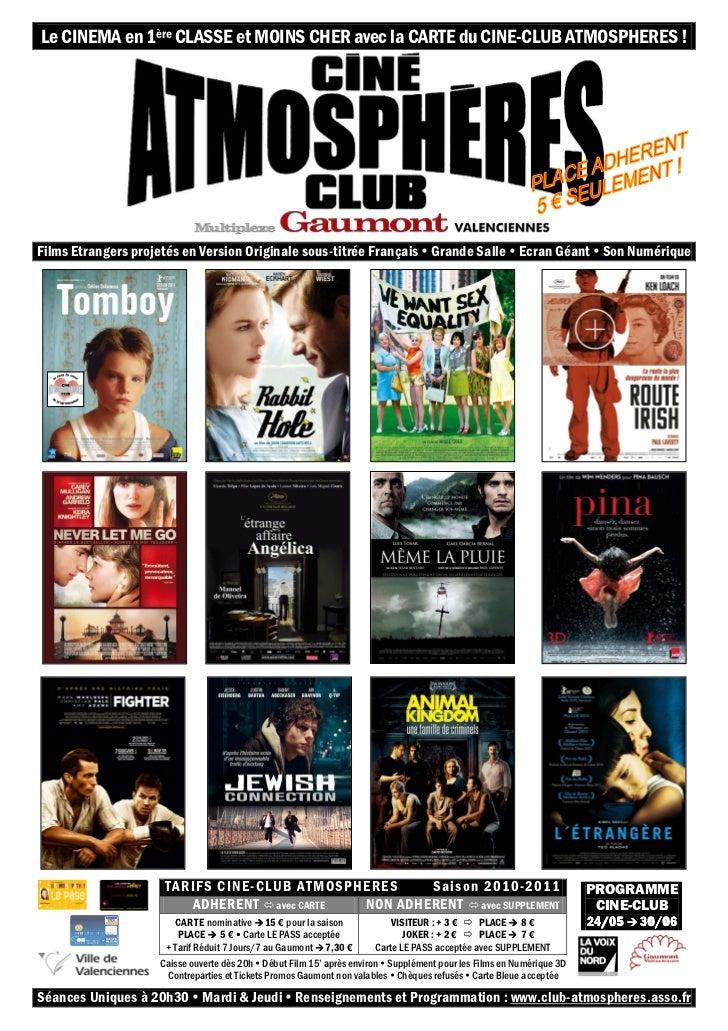 Le CINEMA en 1ère CLASSE et MOINS CHER avec la CARTE du CINE-CLUB ATMOSPHERES !Films Etrangers projetés en Version Origina...