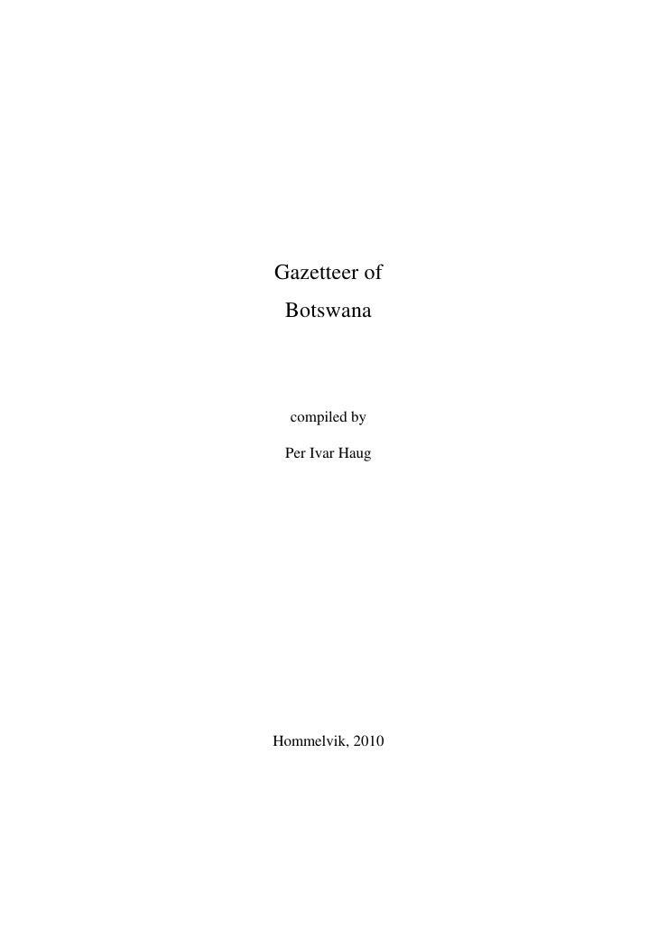 Gazetteer of Botswana  compiled by Per Ivar HaugHommelvik, 2010