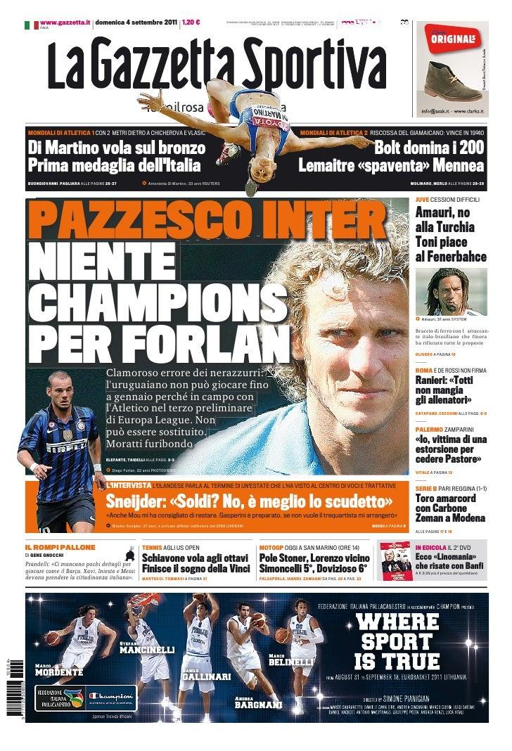 www.gazzetta.it domenica 4 settembre 2011 1,20 €                                                  REDAZIONE DI MILANO VIA ...