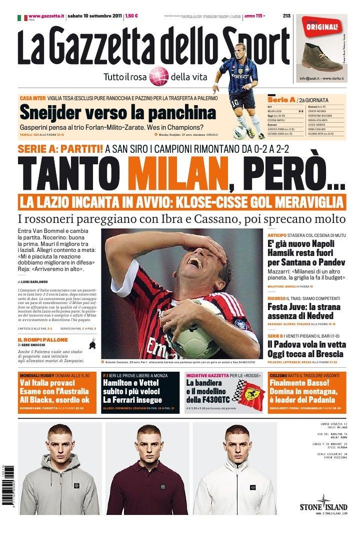www.gazzetta.it sabato 10 settembre 2011 1,50 €                                                   REDAZIONE DI MILANO VIA ...