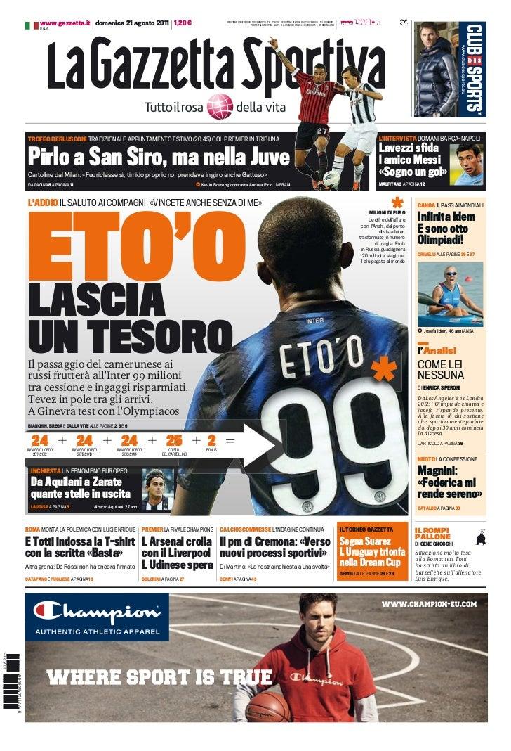 www.gazzetta.it domenica 21 agosto 2011 1,20 €                                                    REDAZIONE DI MILANO VIA ...