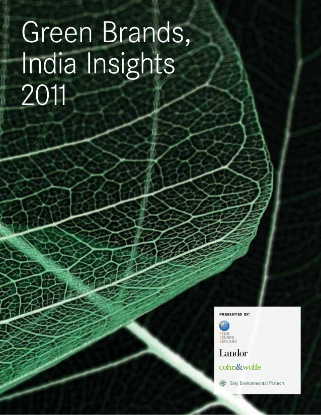 Green Brands,India Insights2011presented by: