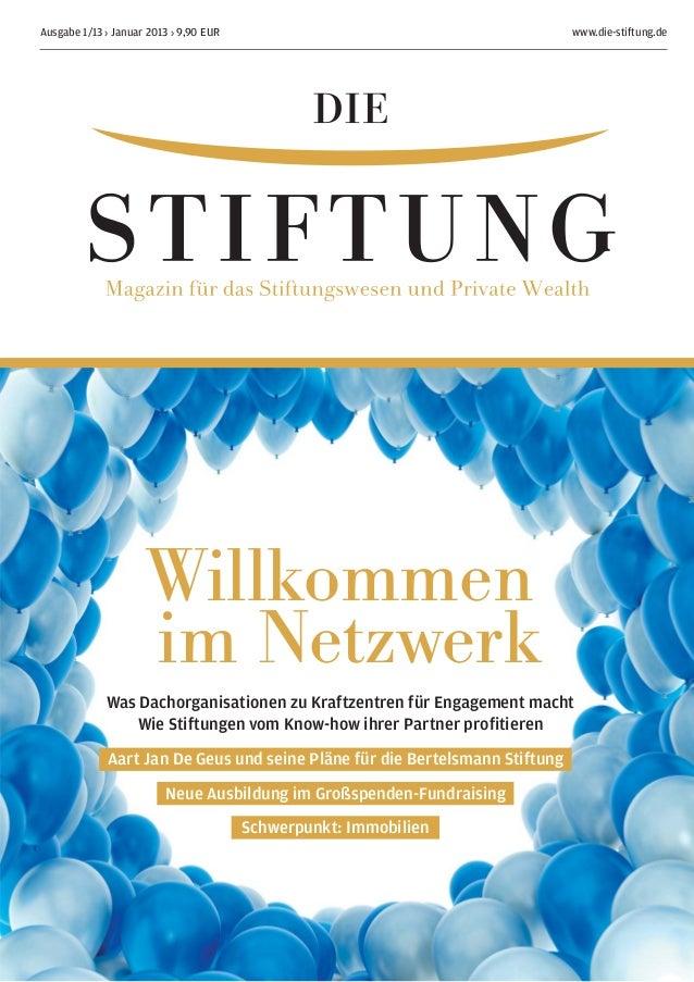 Ausgabe 1/13 › Januar 2013 › 9,90 EUR                                        www.die-stiftung.de                     Willk...