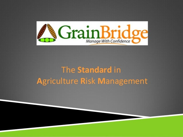 The Standard in Agriculture Risk Management
