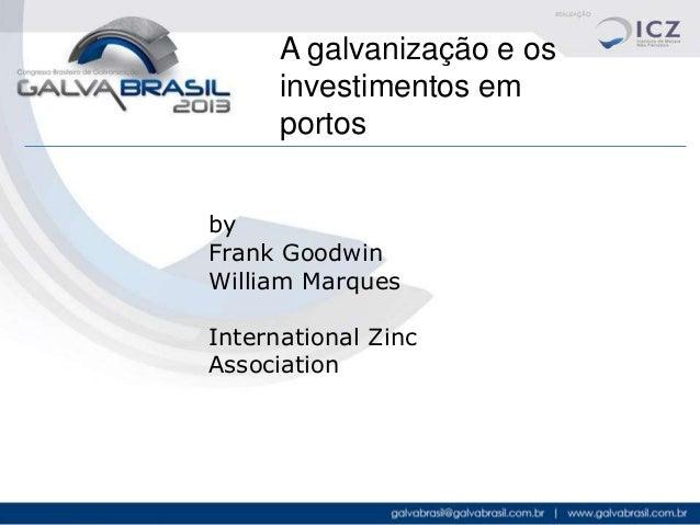 Gb2013 frank goodwin_ international zinc association