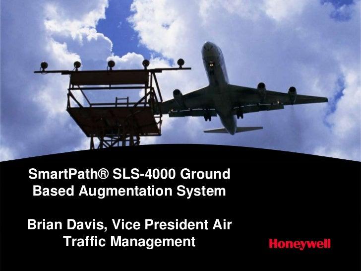 Smartpath SLS-4000 Ground Based Augmentation System By Brian Davis,Air Traffic Management