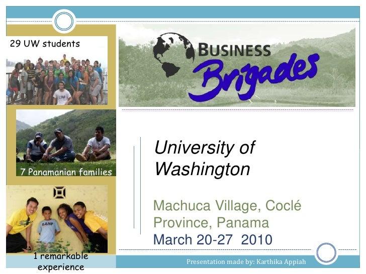 29 UW students<br />University of  Washington <br />Machuca Village, Coclé Province, Panama <br />March 20-27  2010<br />7...