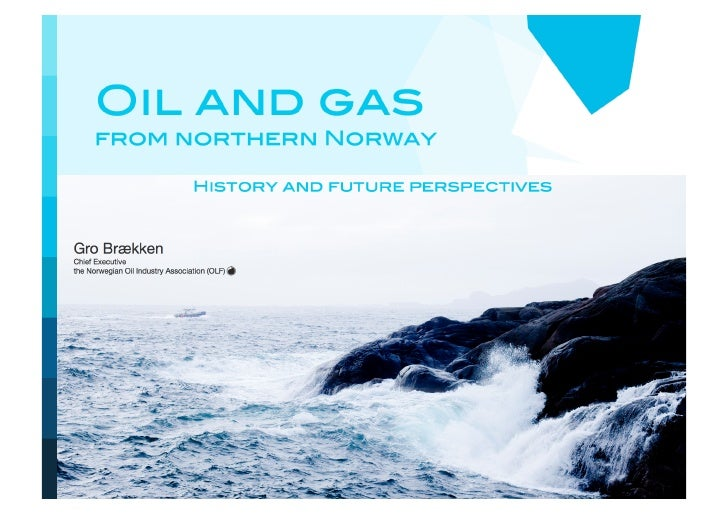 Oil and Gas from Northern Norway
