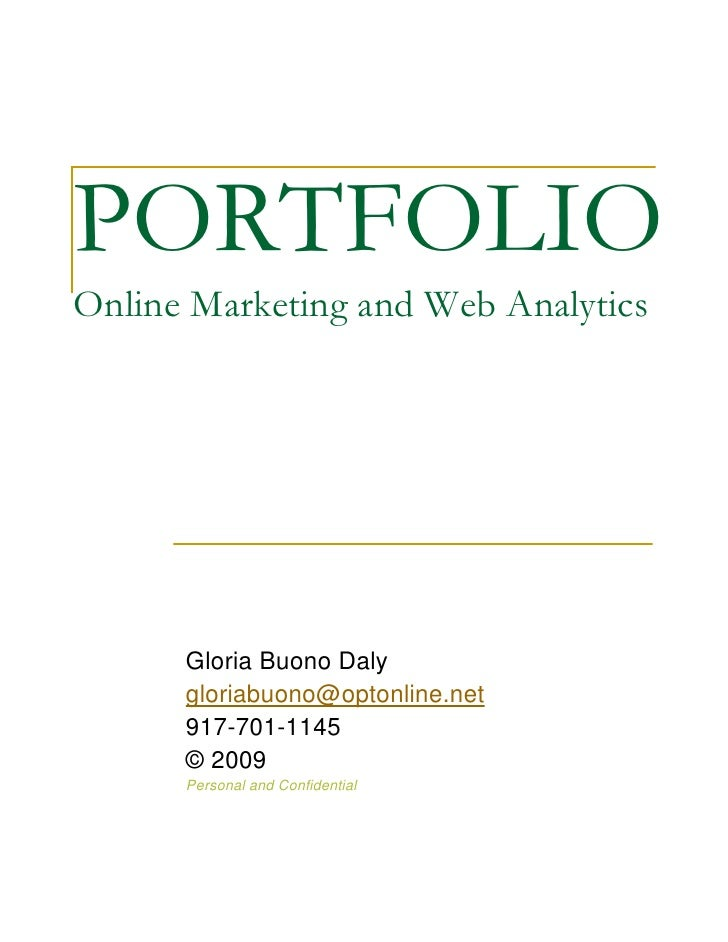 PORTFOLIO Online Marketing and Web Analytics           Gloria Buono Daly       gloriabuono@optonline.net       917-701-114...