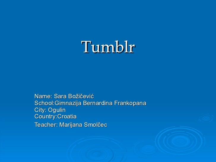 Tumblr presentation by Sara - Gimnazija Ogulin